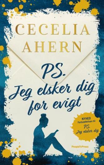 Cecelia Ahern: PS: Jeg elsker dig for evigt : roman