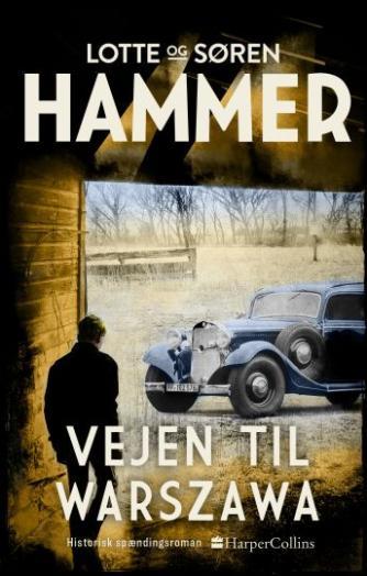 Lotte Hammer: Vejen til Warszawa