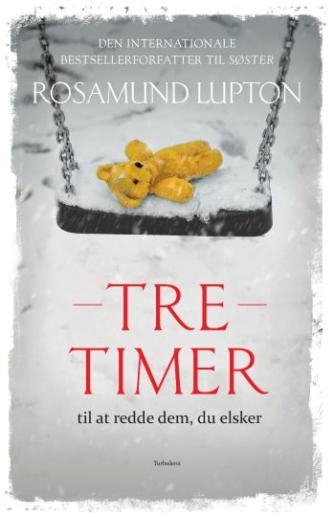 Rosamund Lupton: Tre timer