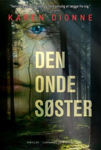Karen Dionne: Den onde søster